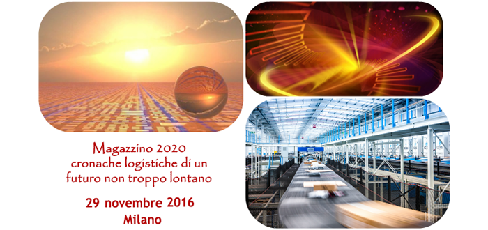"World Capital presente all'evento ""Magazzino 2020"" – Milano, 29 novembre 2016"
