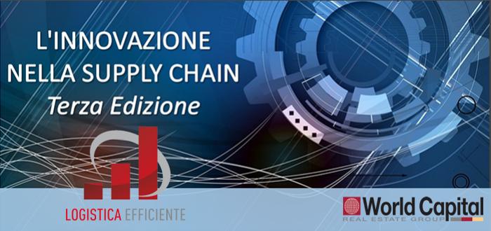 """World Capital media sponsor della Terza Edizione di """"L'Innovazione nella Supply Chain"""" – Milano, 27 giugno 2017"""